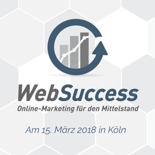 Websuccess 2018 - Die Online-Marketing-Messe und Konferenz in Köln
